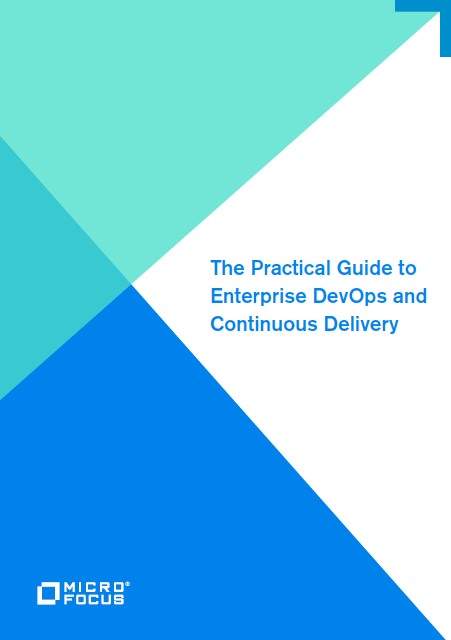 The Practical Guide to Enterprise DevOps and Continuous Delivery preview
